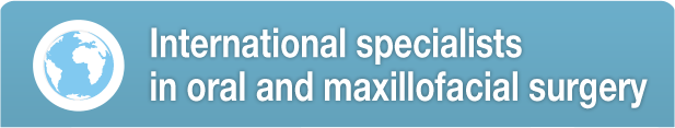 International specialists<br>in oral and maxillofacial surgery