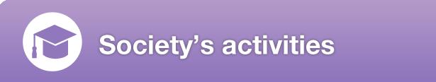 Society's activities